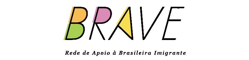 BRAVE :: Rede apoio à brasileira imigrante Logo